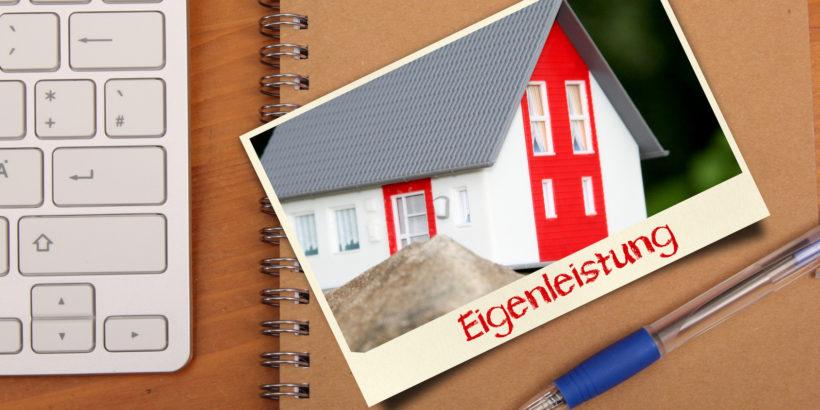 Eigenleistung Hausbau